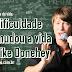 Experiências de Vida: A dificuldade que mudou a vida de Mike Donehey