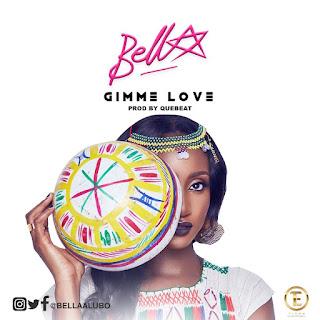Bella – Gimme Love