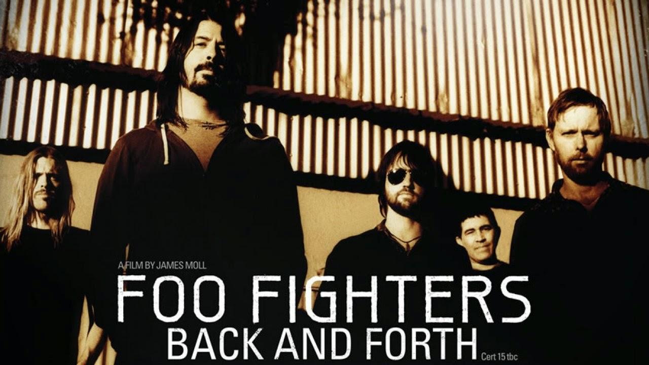 Back And Forth un documental de Foo Fithers, banda de rock americana liderada por Dave Grohl ex baterista de Nirvana, que nos lleva casi  en una línea de tiempo de acuerdo a los momentos que pasa una banda de rock desde que deja el estudio de grabación con las ideas intactas hasta llenar estadios