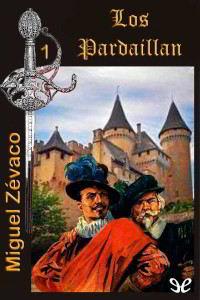 Libros gratis Los Pardaillán para descargar en pdf completo