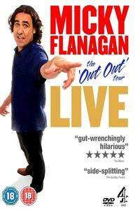 Poster Micky Flanagan: Live - The Out Out Tour