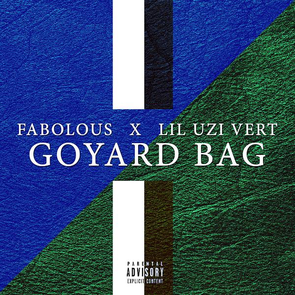 Fabolous - Goyard Bag (feat. Lil Uzi Vert) - Single Cover