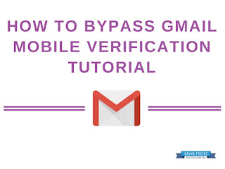 HOW TO BYPASS GMAIL MOBILE VERIFICATION TUTORIAL 1