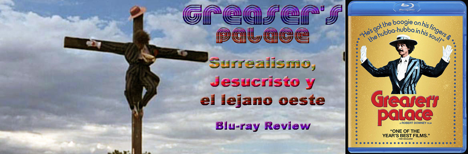 http://www.culturalmenteincorrecto.com/2018/06/greasers-palace-blu-ray-review.html