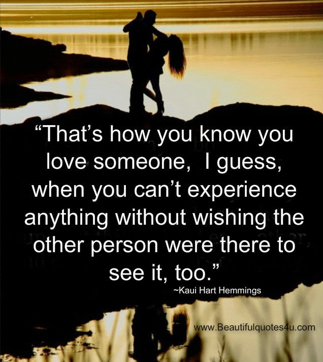 Beautiful Quotes: How You Know You Love Someone?