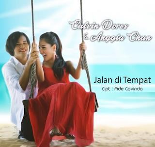 Calvin Dores & Anggia Chan - Jalan Ditempat