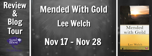 Blog Tour: Interview, Exclusive Excerpt & Giveaway -- Lee Welch - Mended With Gold