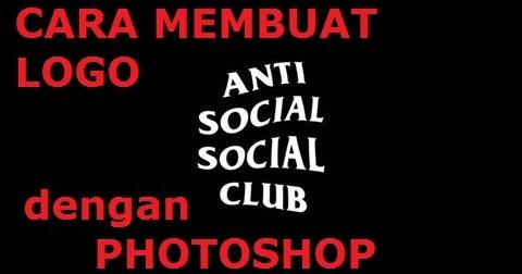 Cara Membuat Logo Anti Social Social Club Dengan Photoshop Pr Tech