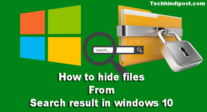 how to hide files from search result in windows