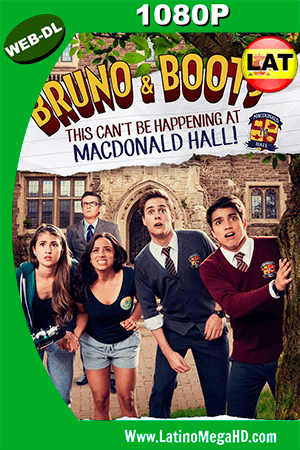 Bruno & Boots: This Can't Be Happening at Macdonald Hall (2017) Latino HD WEBDL 1080P ()