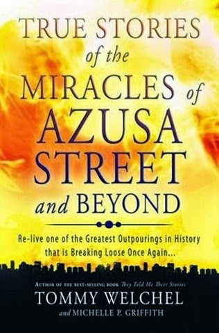 http://www.amazon.com/Stories-Miracles-Azusa-Street-Beyond/dp/0768403510/ref=sr_1_1?ie=UTF8&qid=1396891053&sr=8-1&keywords=miracles+of+asuza+streethttp://www.amazon.com/Stories-Miracles-Azusa-Street-Beyond/dp/0768403510/ref=sr_1_1?ie=UTF8&qid=1396891053&sr=8-1&keywords=miracles+of+asuza+street