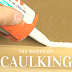 The Basics of Caulking