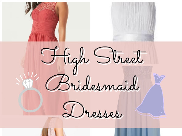 Wedding Wednesday - High Street Bridesmaid Dresses
