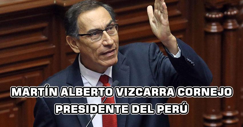 Martín Alberto Vizcarra Cornejo juramentó como nuevo presidente de la República del Perú 2018-2021