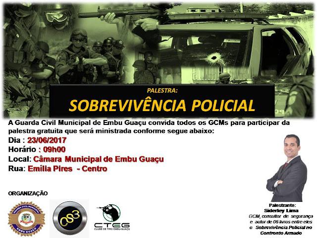 Convite: Palestra 'Sobrevivência Policial' dia 23/06/2017