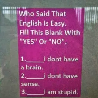 Who said that english is easy