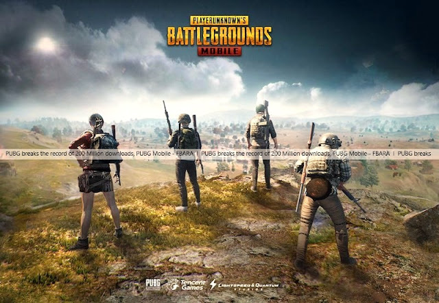 PUBG breaks the record of 200 Million downloads - FBARA