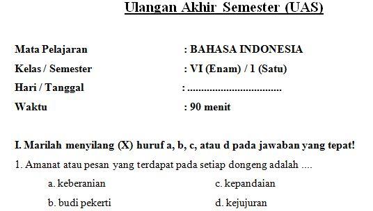Contoh Soal UAS SD/MI Kelas 6 Semester 1 Mata Pelajaran Bahasa Indonesia  Format Microsoft Word