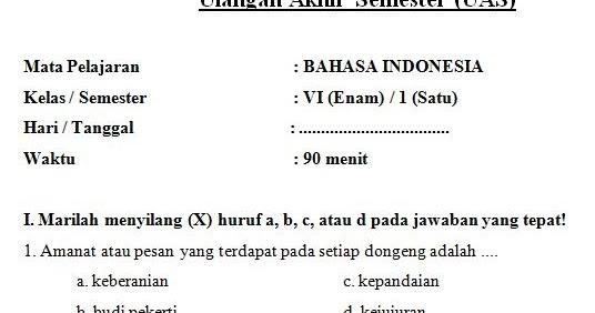 Contoh Soal Uas Sd Mi Kelas 6 Semester 1 Mata Pelajaran Bahasa Indonesia Format Microsoft Word
