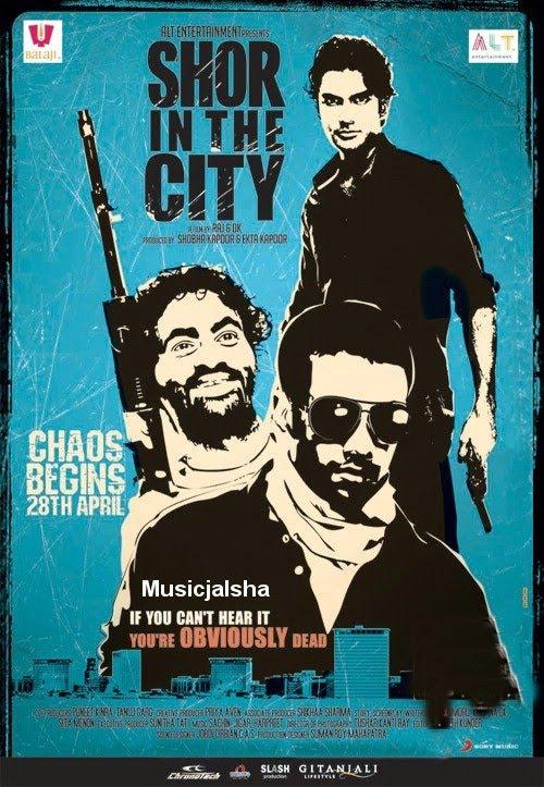 Music World: Shor In The City (2011) Bollywood Hindi Movie