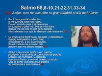 Resultado de imagen para Señor, que me escuche tu gran bondad el día de tu favor  Por ti he aguantado afrentas,