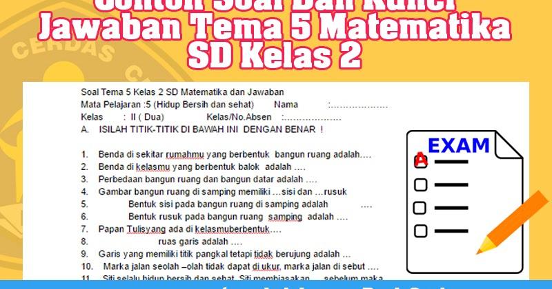 Contoh Soal Dan Kunci Jawaban Tema 5 Matematika SD Kelas 2  Operator Sekolah