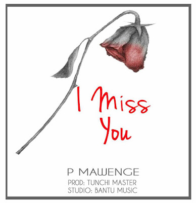 P The Mc – I Miss You