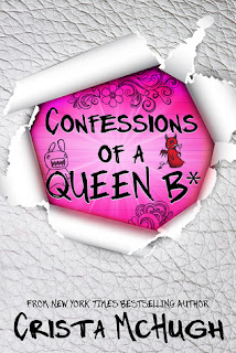 Confessions of a Queen B by Crista McHugh