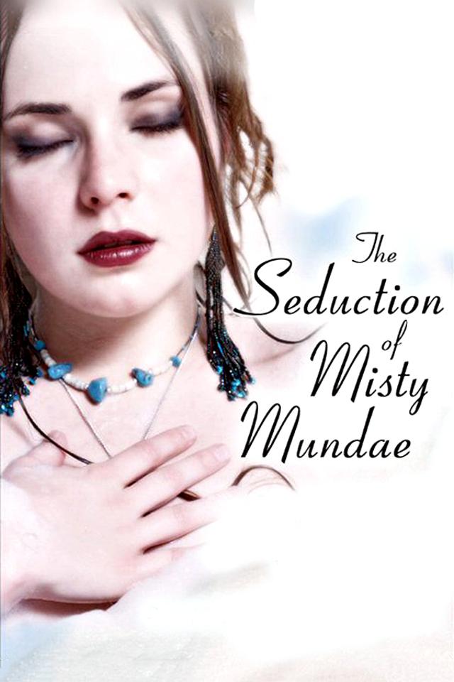 The Seduction of Misty Mundae (2004)