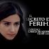 "Teleserie turca ""El secreto de Feriha"" estrena en Bolivia el 21 de agosto"