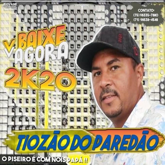 TIOZAO DO PAREDAO - CD PISEIRO 2020