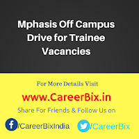 Mphasis Off Campus Drive for Trainee Vacancies