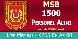 Milli Savunma Bakanlığı 1500 Personel Alımı