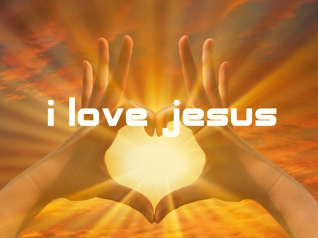 http://3.bp.blogspot.com/-c7OZ_EhSGk4/T9SKslWGyWI/AAAAAAAAA0o/LqDg0Vi5mVs/s1600/i_love_jesus-heart_of_hands_on_sunrise_sky.jpg