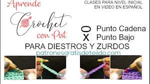 Clase de Crochet Inicial #1 Punto Cadena y Punto Bajo / Diestros y Zurdos