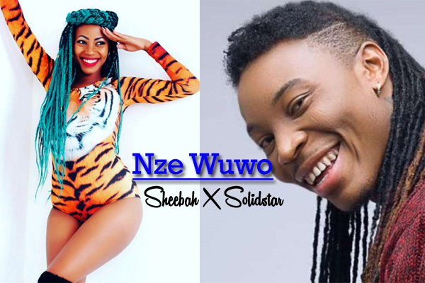 Sheebah Ft. Solidstar - Nze Wuwo