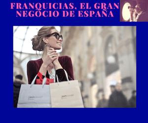 lista de negocios con franquicias para el éxito en ventas en España, franquicias para vender mejor físicamente u online