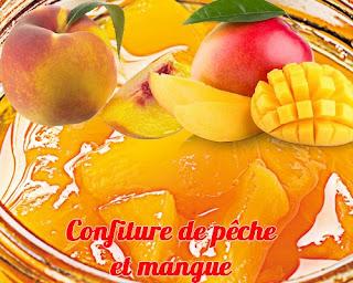 recette confiture de peche et mangue