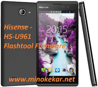 Hisense HS-U961 Flashtool Firmware By Min Oke kar