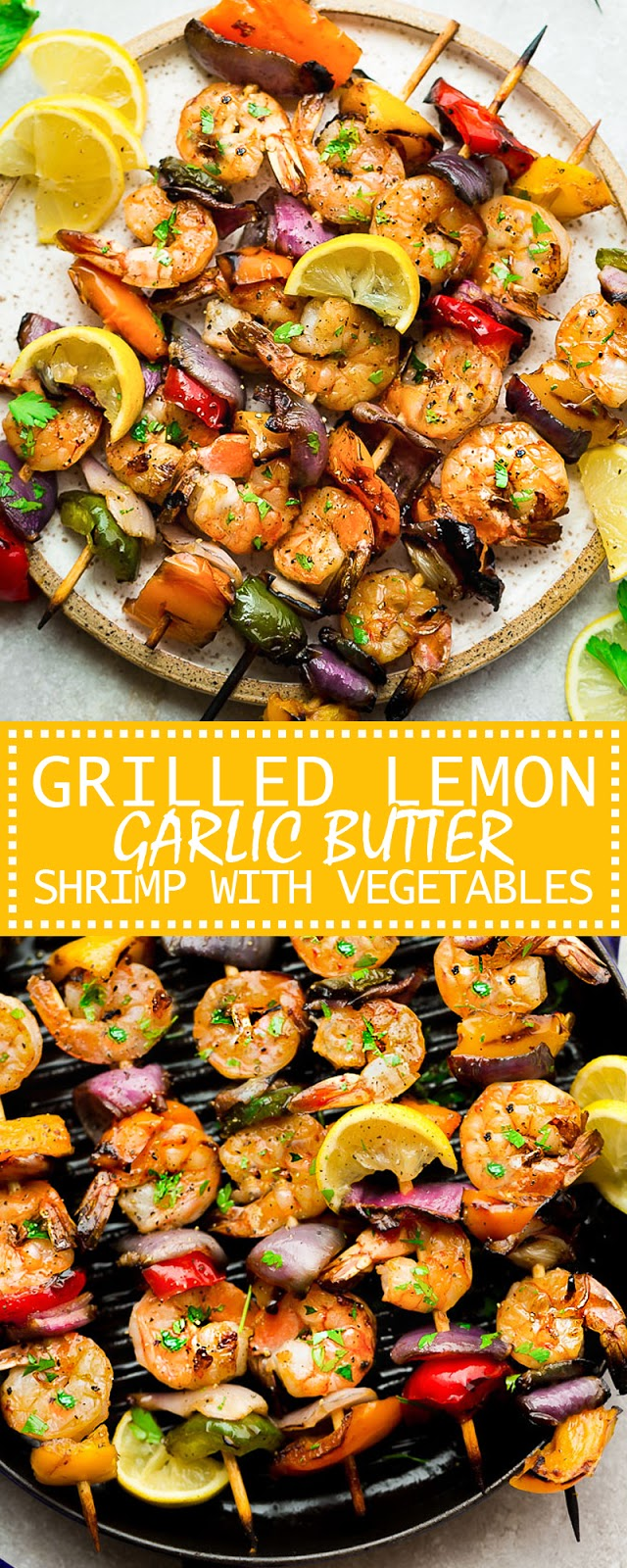GRILLED LEMON GARLIC BUTTER SHRIMP WITH VEGETABLES