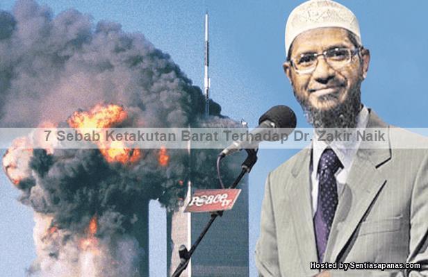 7 Sebab Kenapa Barat Takut Dr. Zakir Naik