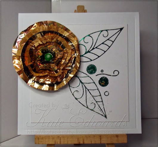 Foil flower with foiled leaves by DT member Kate