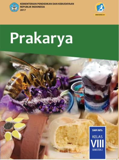 Buku Siswa Prakarya  Kurikulum 2013 (K13) Revisi 2017 SMP Kelas 8