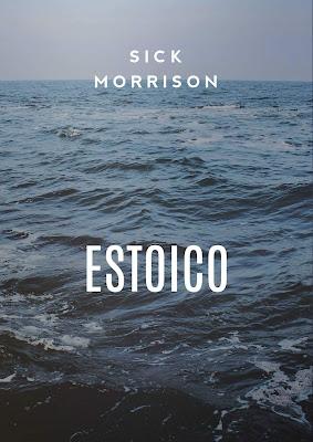 Sick Morrison - Estoico (Single) [2016]