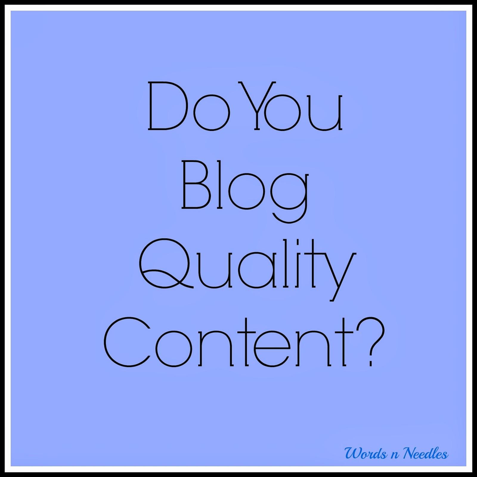 Quality Content: How Do You Decide