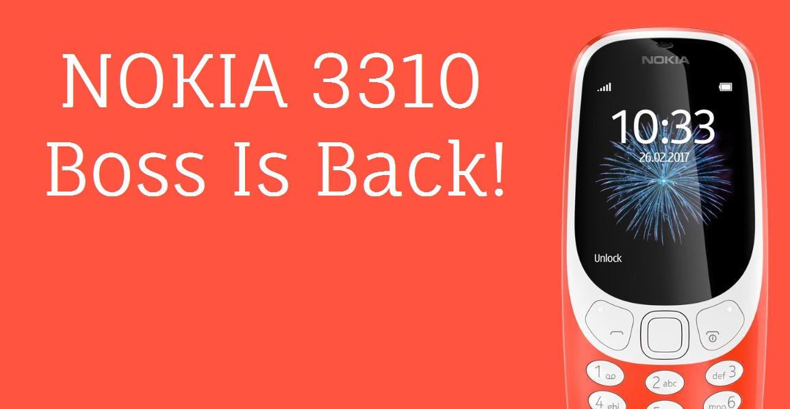 Nokia 3310-Boss is Back