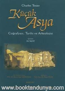 Charles Texier - Küçük Asya (Coğrafyası, Tarihi ve Arkeolojisi) 2