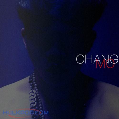 CHANGMO – 돈 벌 준 비 (Mixtape)