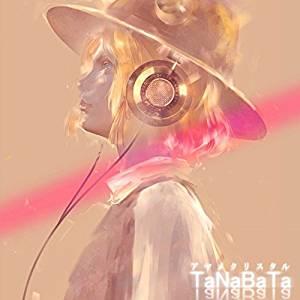 [Album] TaNaBaTa – アヤメクリスタル (2016.11.16/MP3/RAR)