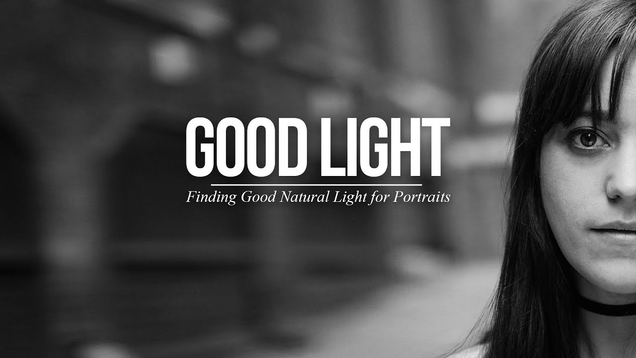 Finding Good Natural Light for Portraits